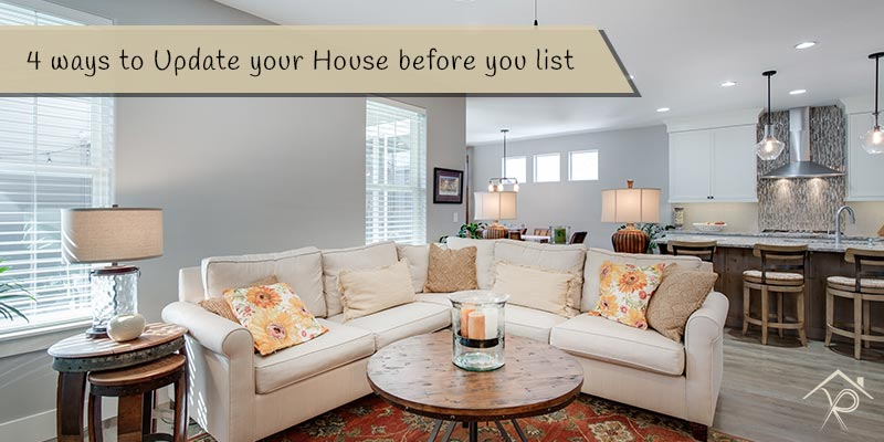 4 ways to Update your House before you list - Yesurs Realty & Kris Pat