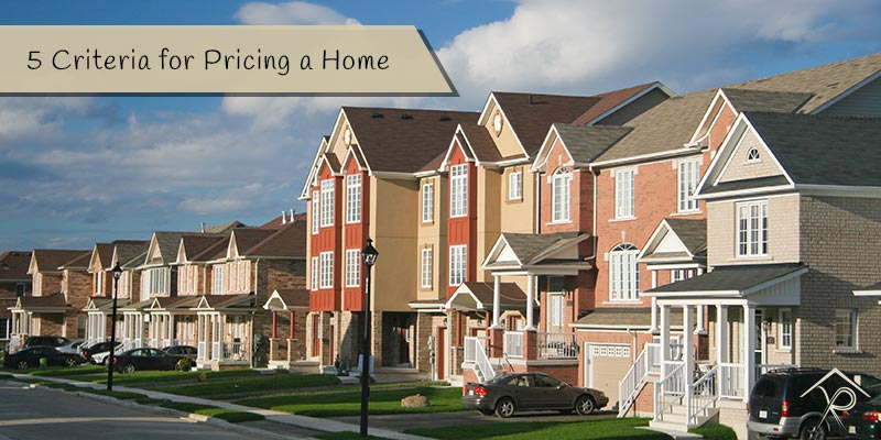 5 Criteria for Pricing a Home - Yesurs Realty & Kris Pat