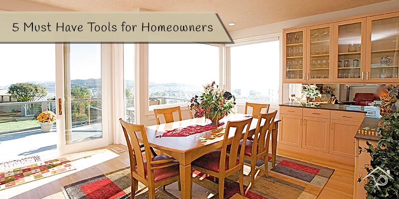 5 Must Have Tools for Homeowners - Yesurs Realty & Kris Pat