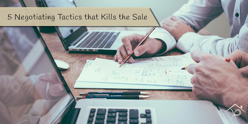 5 Negotiating Tactics that Kills the Sale - Yesurs Realty & Kris Pat