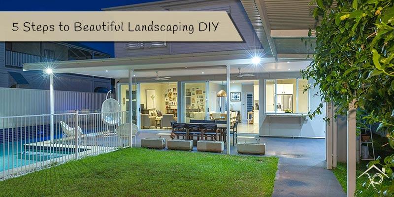 5 Steps to Beautiful Landscaping DIY - Yesurs Realty & Kris Pat